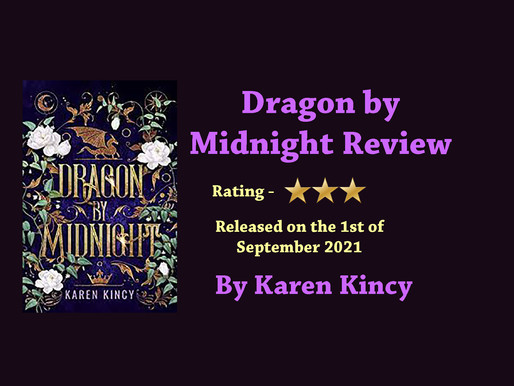 Dragon by Midnight by Karen Kincy || Review