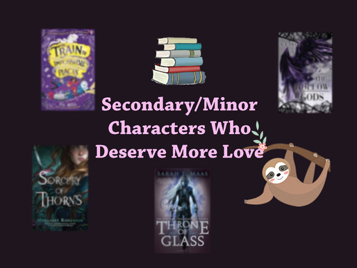 Secondary/Minor Characters Who Deserve More Love || TTT