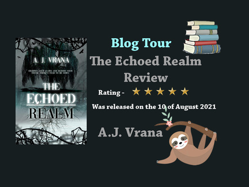 The Echoed Realm by A.J. Vrana || Review || Book Tour