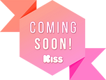 Sticker_Coming Soon on KISS.png