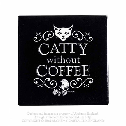 Catty Without Coffee Coaster (Alchemy Gothic)