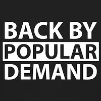 back-by-popular-demand.jpg