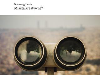 Miasta kreatywne? Rozmowa dla magazynu PURPOSE