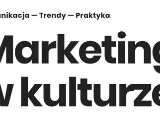 """Konferencja """"Marketing w kulturze"""", Gdańsk 7-8 marca 2019"""
