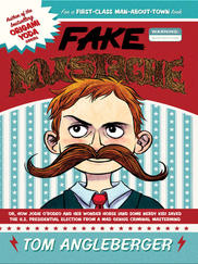 FAKE MUSTACHE written by Tom Angleberger