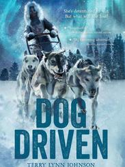 DOG DRIVEN written by Terry Lynn Johnson