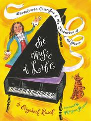 THE MUSIC OF LIFE written by Elizabeth Rusch