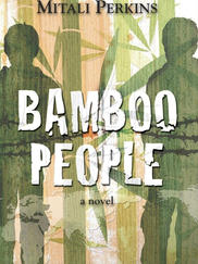 BAMBOO PEOPLE written by Mitali Perkins