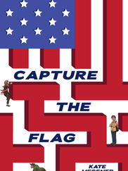 CAPTURE THE FLAG written by Kate Messner