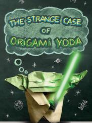 THE STRANGE CASE OF ORIGAMI YODA written by Tom Angleberger