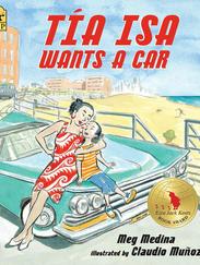 TÍA ISA WANTS A CAR written by Meg Medina
