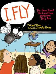 I, FLY written by Bridget Heos