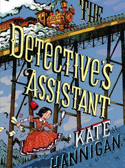 THE DETECTIVE'S ASSISTANT written by Kate Hannigan