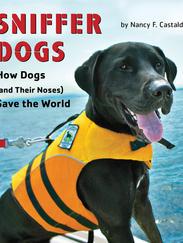 SNIFFER DOGS written by Nancy Castaldo