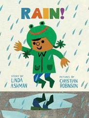 RAIN! written by Linda Ashman