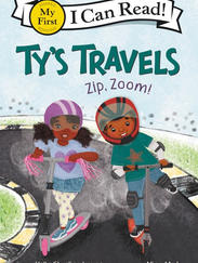 TY'S TRAVELS: Zip Zoom! by Kelly Starling Lyons