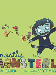 MOSTLY MONSTERLY written by Tammi Sauer