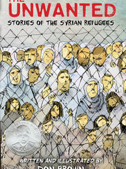 THE UNWANTED: Stories of the Syrian Refugees written by Don Brown