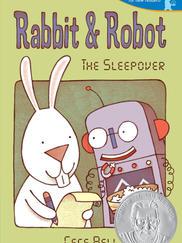 RABBIT AND ROBOT written by Cece Bell