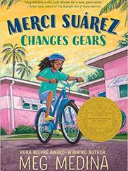 MERCI SUÁREZ CHANGES GEARS written by Meg Medina