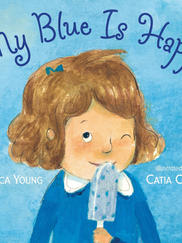 MY BLUE IS HAPPY written by Jessica Young