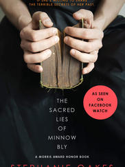 THE SACRED LIES OF MINNOW BLY written by Stephanie Oaks