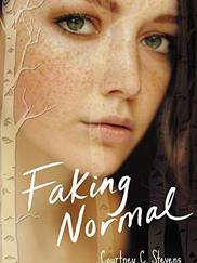 FAKING NORMAL written by Courtney Stevens