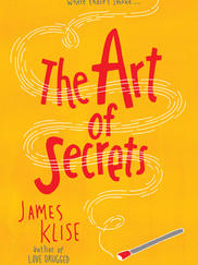 THE ART OF SECRETS written by James Klise