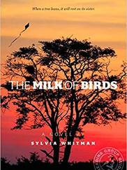 THE MILK OF BIRDS written by Sylvia Whitman