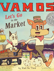 ¡VAMOS! Let's Go to the Market written by Raúl the Third