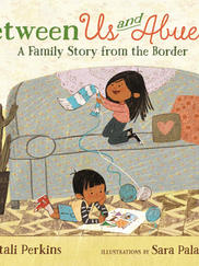 BETWEEN US AND ABUELA written by Mitali Perkins