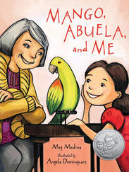MANGO, ABUELA, AND ME  written by Meg Medina