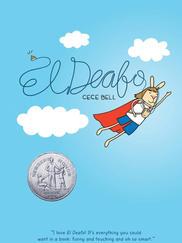 EL DEAFO written by Cece Bell
