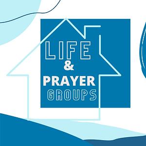Life & Prayer Groups.png