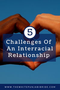 5 Challenges Of An Interracial Relationship