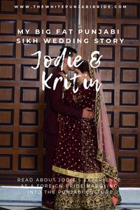 My Big Fat Punjabi-Sikh Wedding Story: Jodie & Kritin