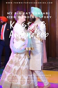 My Big Fat Punjabi-Sikh Wedding Story: Krista & Amandeep