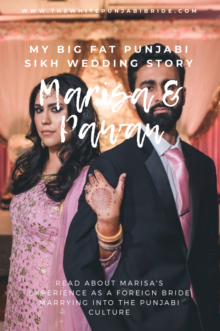My Big Fat Punjabi-Sikh Wedding Story: Marisa & Pawan