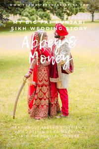 My Big Fat Punjabi-Sikh Wedding Story: Abbey & Money