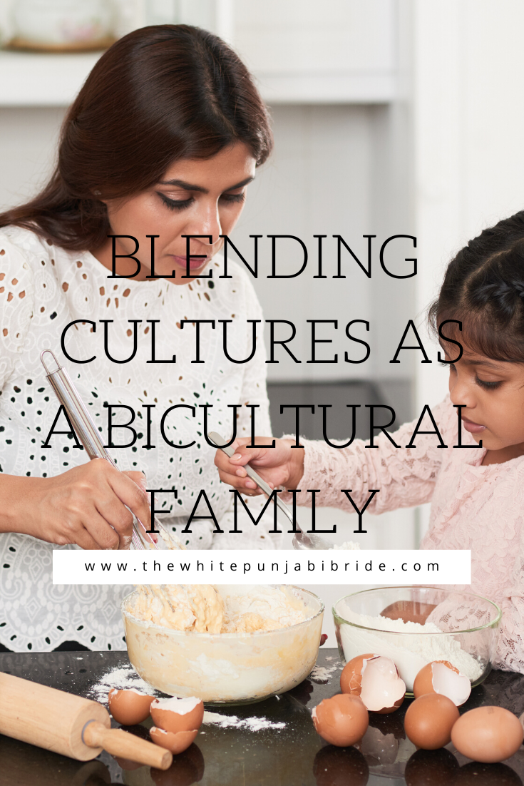 Blending Cultures As A Bicultural Family