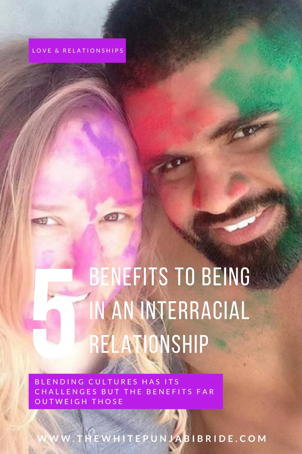 5 Benefits to Being in an Interracial Relationship