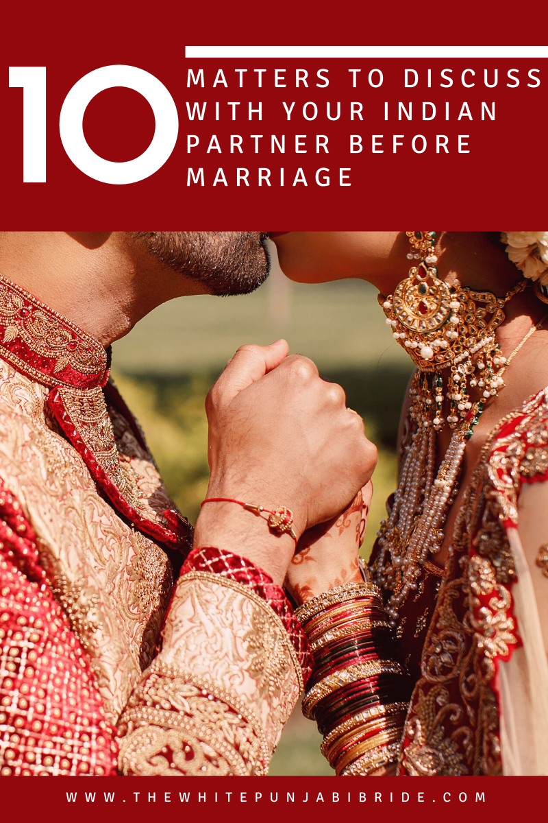 10 Matters To Discuss With Your Indian Partner Before Marriage