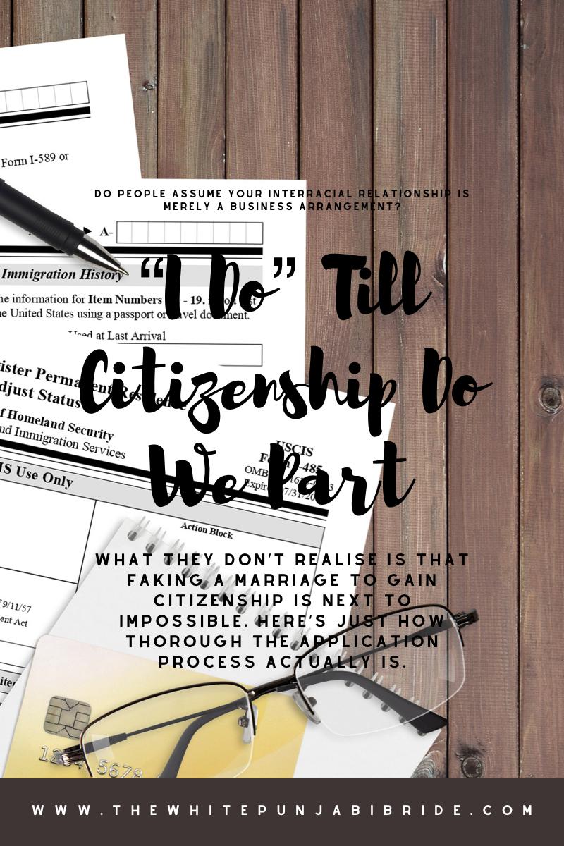 """I Do"" Till Citizenship Do We Part"
