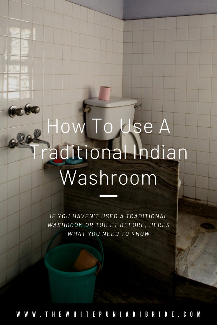 How To Use A Traditional Indian Washroom