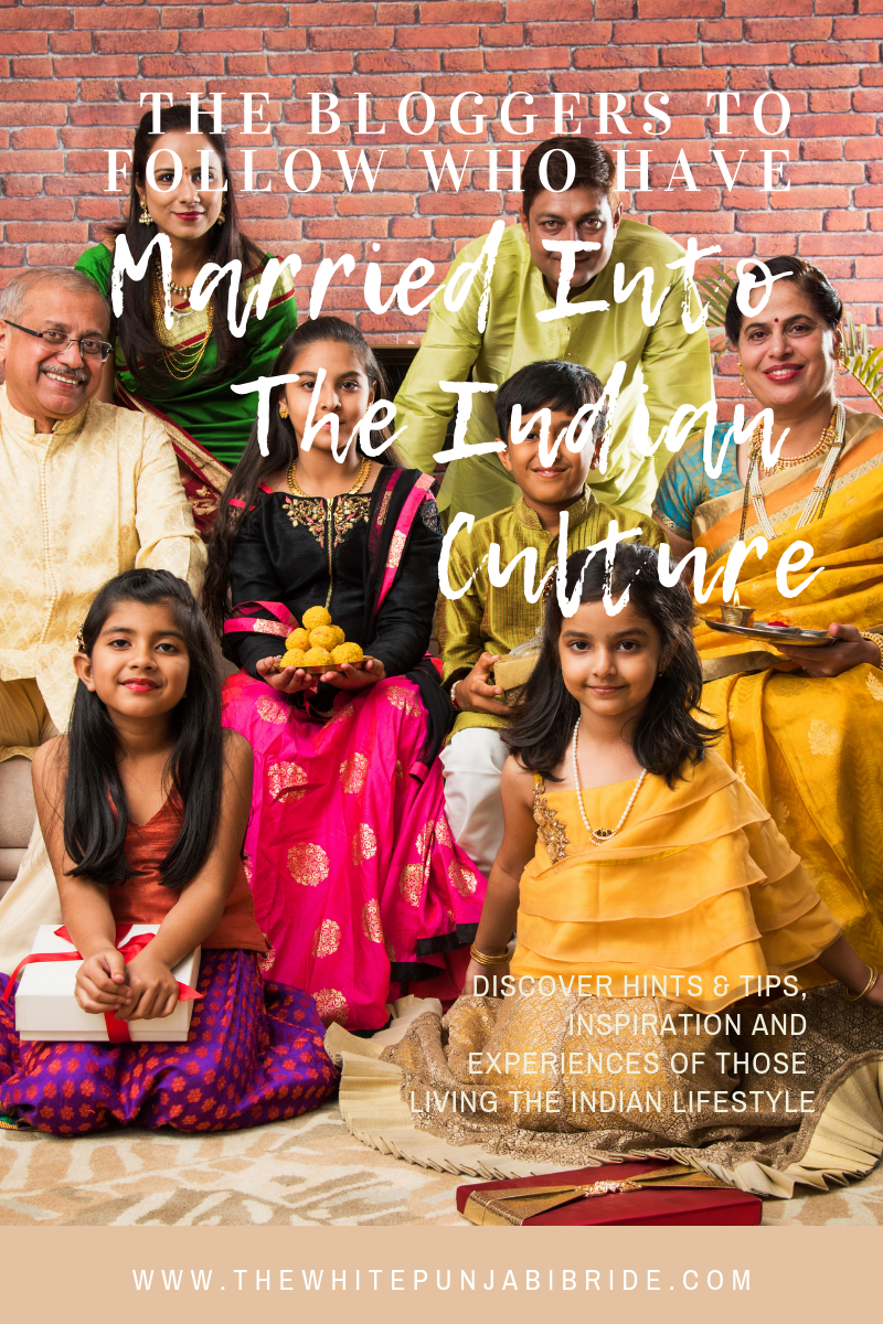 The Bloggers To Follow Who Have Married Into The Indian Culture