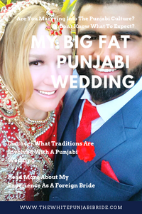 My Big Fat Punjabi Wedding