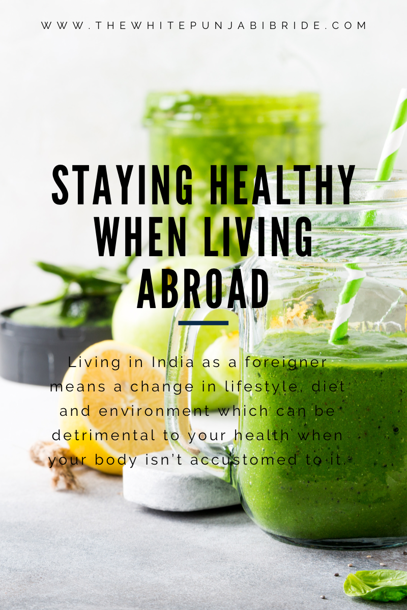 Staying Healthy When Living Abroad