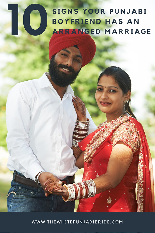 10 Signs Your Punjabi Boyfriend Has An Arranged Marriage
