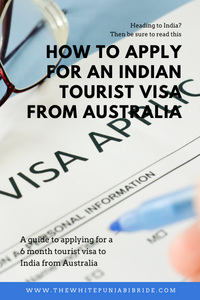 How To Apply For An Indian Tourist Visa From Australia