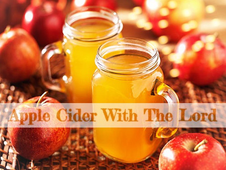 🍎🍁✞ Apple Cider With The Lord ✞🍁🍎